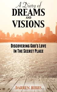 A Diary of Dreams and Visions Kindle