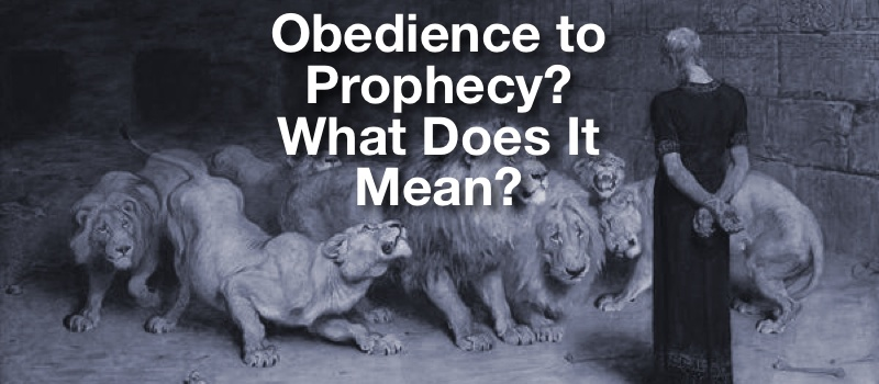 obedience to prophecy