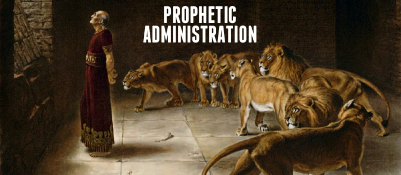 Prophetic administration