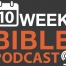 10 Week Bible Podcast Mailchimp