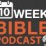 10 Week Bible Podcast Mailchimp