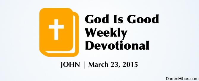 God Was Good To John