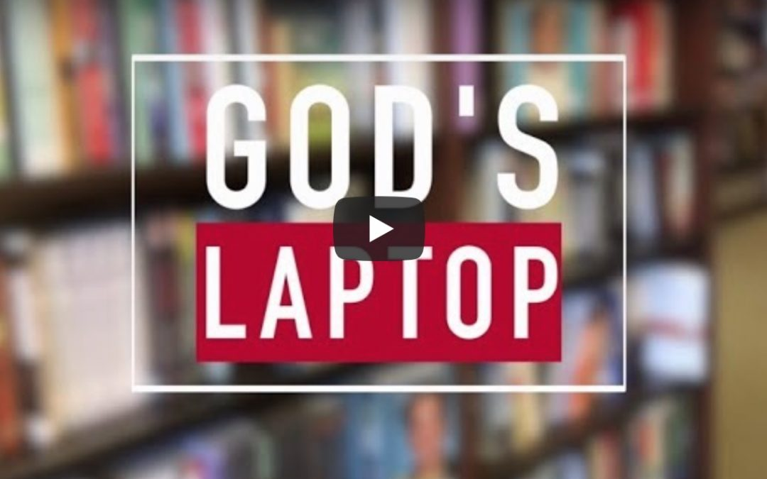 The Story of God's Laptop