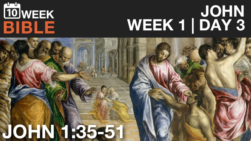 Video Study of John  |  Week 1 Day 3