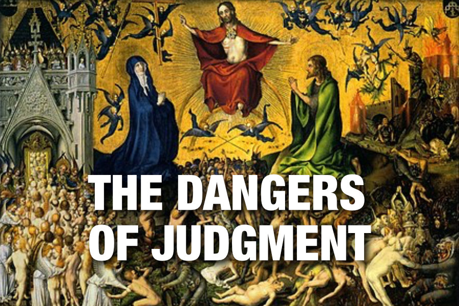 The Dangers of Judgment